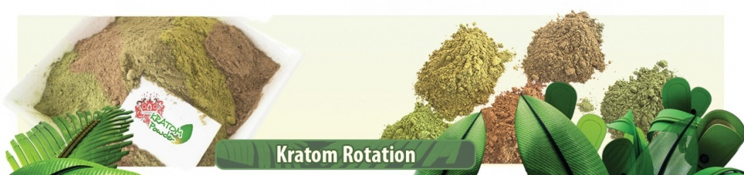 Rotating your Kratom and why it is important to do
